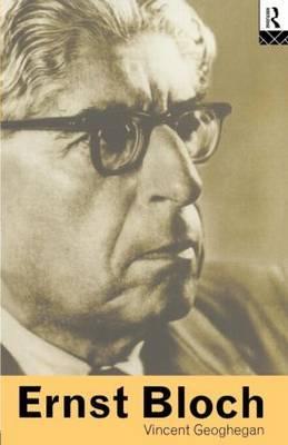 Ernst Bloch by Vincent Geoghegan