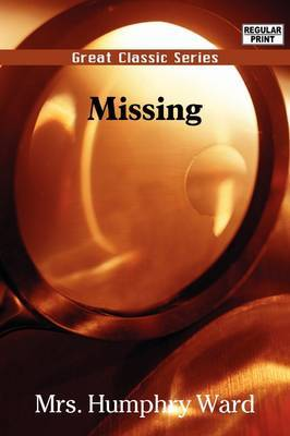 Missing by Humphry Mrs. Ward image