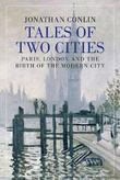 Tales of Two Cities by Jonathan Conlin