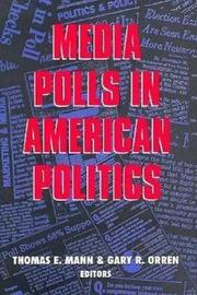 Media Polls in American Politics