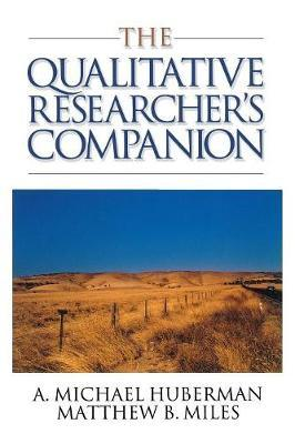 The Qualitative Researcher's Companion by A.Michael Huberman