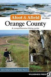 Afoot and Afield: Orange County by Jerry Schad image