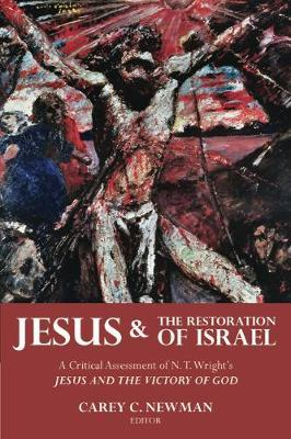 Jesus and the Restoration of Israel