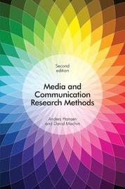 Media and Communication Research Methods by Anders Hansen