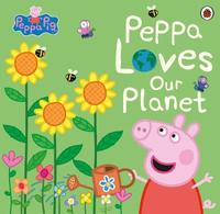 Peppa Pig: Peppa Loves Our Planet by Peppa Pig image