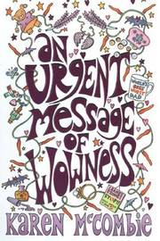 An Urgent Message of Wowness by Karen McCombie image