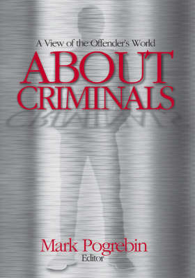About Criminals: A View of the Offender's World image
