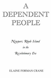 A Dependent People by Elaine Forman Crane