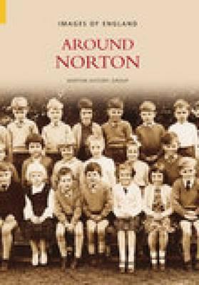 Around Norton by Norton History Group