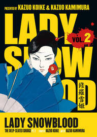Lady Snowblood: Volume 2, Part 2: Deep Seated Grudge by Kazuo Koike image