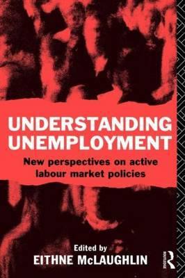 Understanding Unemployment