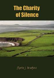 The Charity of Silence by Martin J. Bradford image
