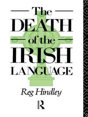 The Death of the Irish Language by Reg Hindley image