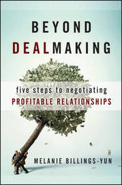 Beyond Dealmaking by Melanie Billings-Yun image