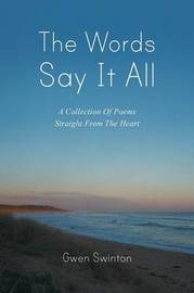 The Words Say It All by Gwen Swinton