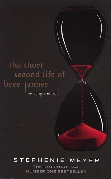 The Short Second Life of Bree Tanner (An Eclipse Novella) by Stephenie Meyer image