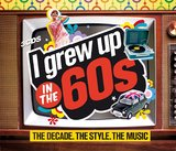 I Grew Up in the 60's by Various Artists