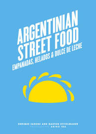 Argentinian Street Food by Zanoni E