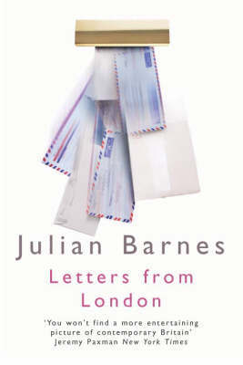 Letters from London 1990-1995 by Julian Barnes image