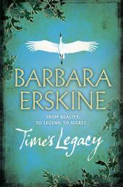 Time's Legacy by Barbara Erskine