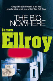 The Big Nowhere by James Ellroy image