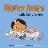 Henry Helps with the Washing by Beth Bracken