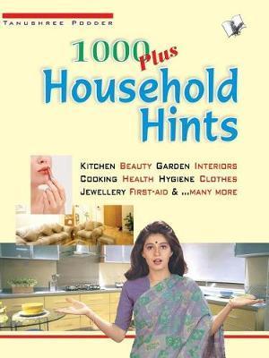 1000 Plus Household Hints by Tanushree Poddar