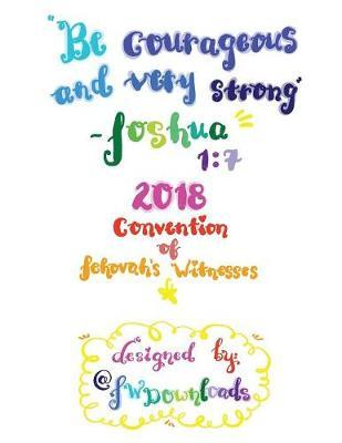 Be Courageous 2018 Convention of Jehovah's Witnesses Workbook for Teens by Jw Downloads