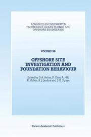 Offshore Site Investigation and Foundation Behaviour
