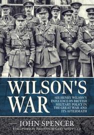Wilson'S War by john Spencer
