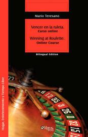 Vencer En La Ruleta. Winning at Roulette by Mario, Sebastian Teresano image