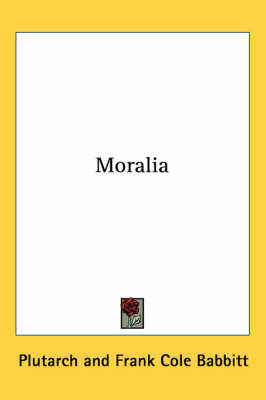 Moralia by . Plutarch image