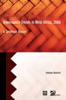 Governance Trends in West Africa 2006 by Adebayo Olukoshi image