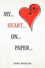 My... Heart... On... Paper... by India Maliyah image