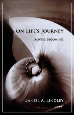 On Life's Journey by Daniel A Lindley