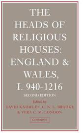 The The Heads of Religious Houses: No. 1 by David Knowles