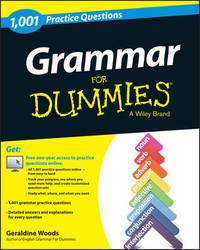 Grammar For Dummies: 1,001 Practice Questions (+ Free Online Practice) by Geraldine Woods