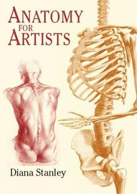Anatomy for Artists by Diana Stanley