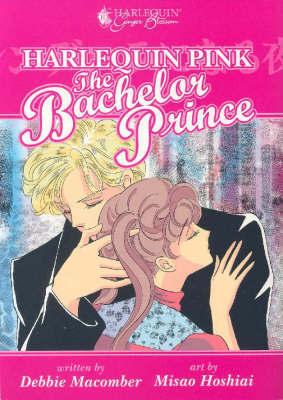 Harlequin Ginger Blossom Pink Volume 3: The Bachelor Prince by Debbie Macomber image