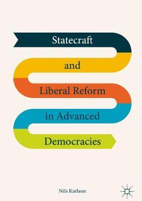 Statecraft and Liberal Reform in Advanced Democracies by Nils Karlson image