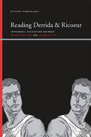 Reading Derrida and Ricoeur by Eftichis Pirovolakis image