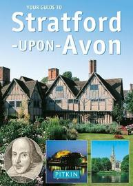 Your Guide to Stratford Upon Avon by John Brooks