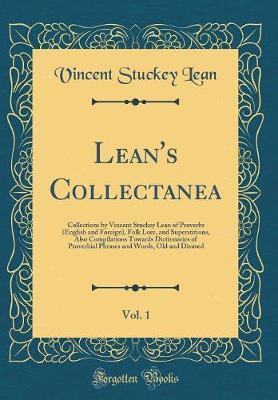 Lean's Collectanea, Vol. 1 by Vincent Stuckey Lean image