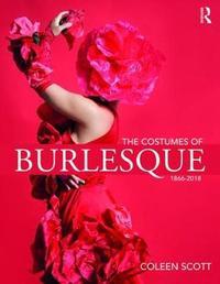 The Costumes of Burlesque by Coleen Scott