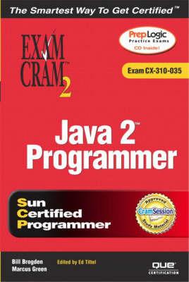 Java 2 Programmer Exam Cram 2: Exam Cram 310-035 by Marcus Green image