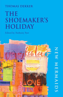 "The ""Shoemaker's Holiday"" by Thomas Dekker image"