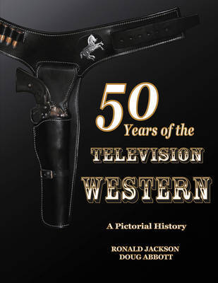 50 Years Of The Television Western by Doug Abbott image
