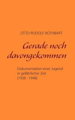 Gerade Noch Davongekommen by Otto-Rudolf Rothbart image