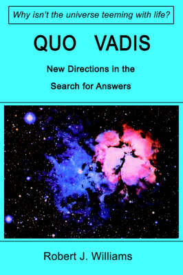 Quo Vadis: New Directions in the Search for Answers by Robert J Williams (University of Lethbridge, Canada)