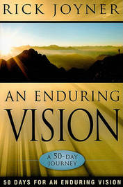 Enduring Vision by Rick Joyner